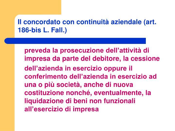 Il concordato con continuità aziendale (art. 186-bis L. Fall.)