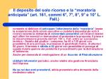 il deposito del solo ricorso e la moratoria anticipata art 161 commi 6 7 8 9 e 10 l fall