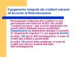 il pagamento integrale dei creditori estranei all accordo di ristrutturazione