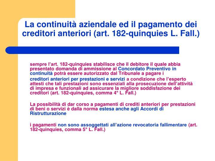 La continuità aziendale ed il pagamento dei creditori anteriori (art. 182-quinquies L. Fall.)