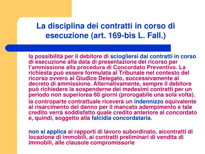 La disciplina dei contratti in corso di esecuzione (art. 169-bis L. Fall.)