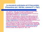 la moratoria anticipata ed il concordato preventivo art 182 bis comma 8 l fall