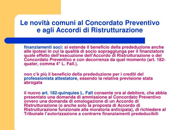 Le novità comuni al Concordato Preventivo e agli Accordi di Ristrutturazione