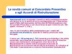 le novit comuni al concordato preventivo e agli accordi di ristrutturazione