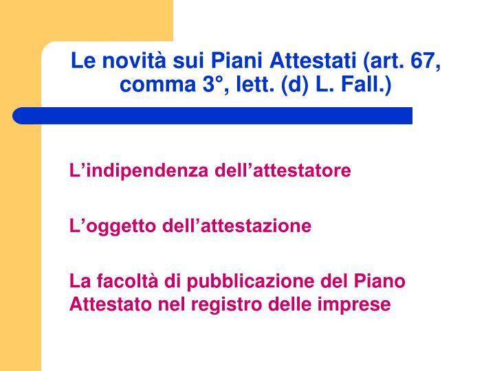 Le novità sui Piani Attestati (art. 67, comma 3°, lett. (d) L. Fall.)