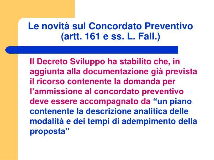 Le novità sul Concordato Preventivo (artt. 161 e ss. L. Fall.)