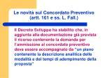 le novit sul concordato preventivo artt 161 e ss l fall