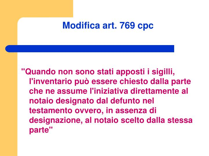 Modifica art. 769 cpc