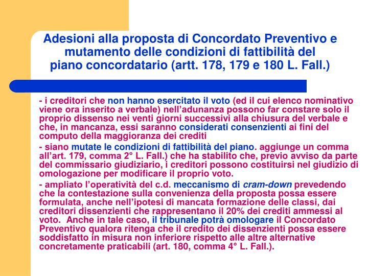 Adesioni alla proposta di Concordato Preventivo e mutamento delle condizioni di fattibilità del