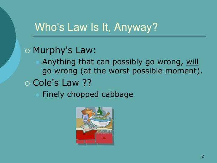 Who's Law Is It, Anyway?