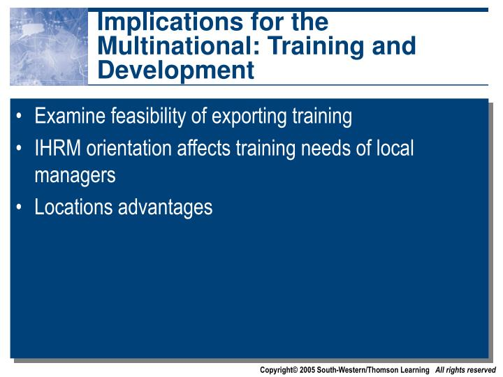 Implications for the Multinational: Training and Development