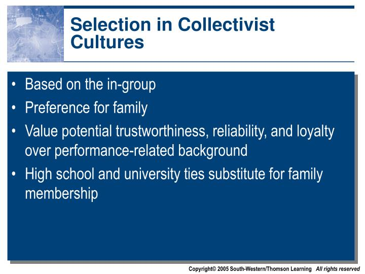 Selection in Collectivist Cultures