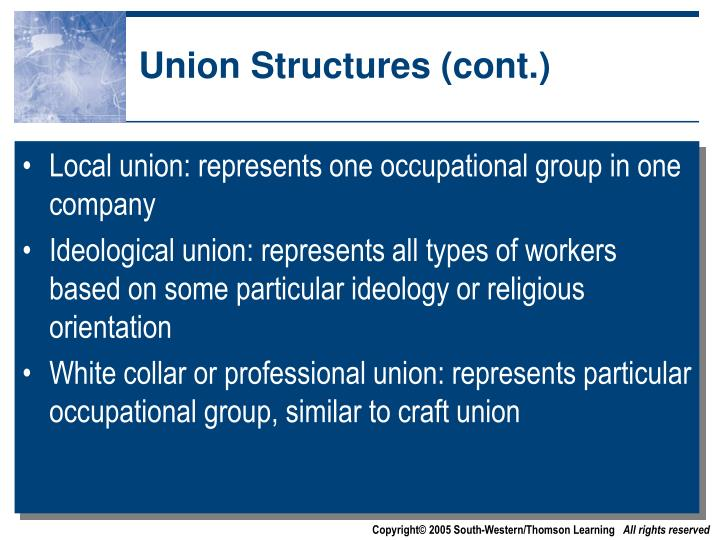Union Structures (cont.)