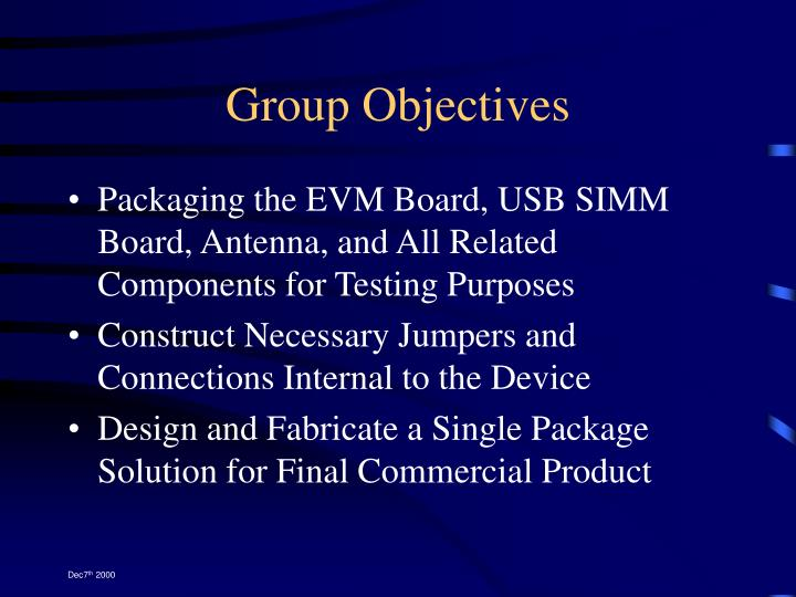 Group Objectives