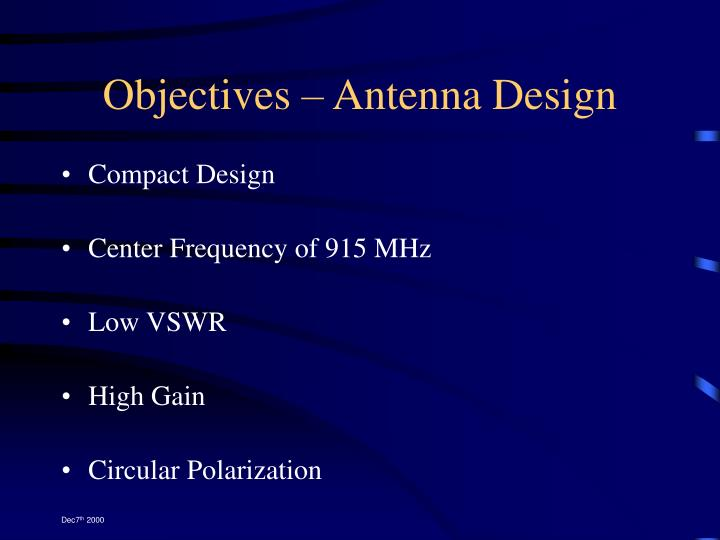 Objectives – Antenna Design