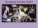 the spanish civil war 1936 9