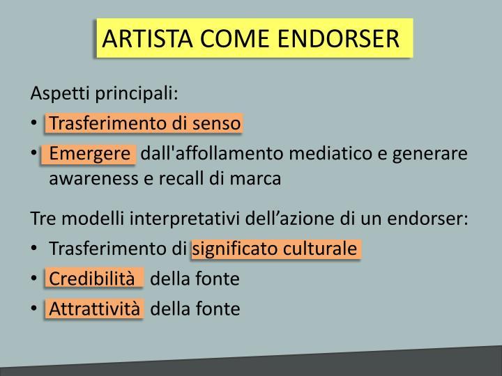 ARTISTA COME ENDORSER