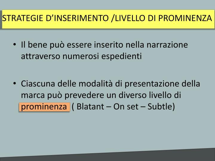 STRATEGIE D'INSERIMENTO /LIVELLO DI PROMINENZA