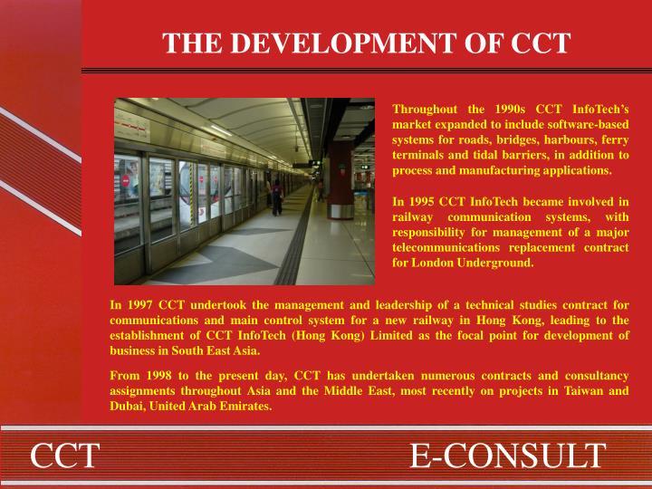 THE DEVELOPMENT OF CCT