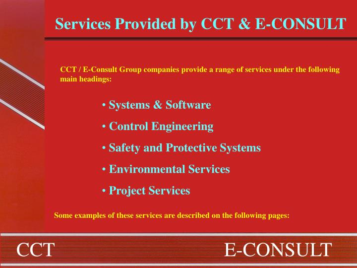 Services Provided by CCT & E-CONSULT