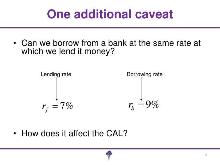 Can we borrow from a bank at the same rate at which we lend it money?