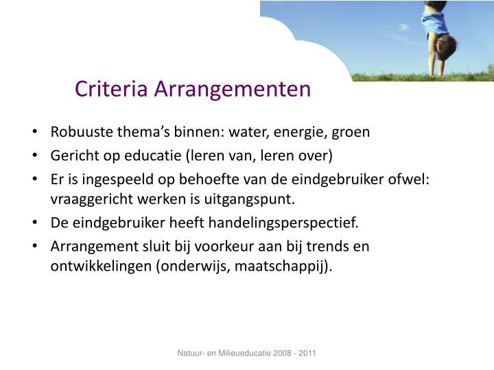 Criteria Arrangementen
