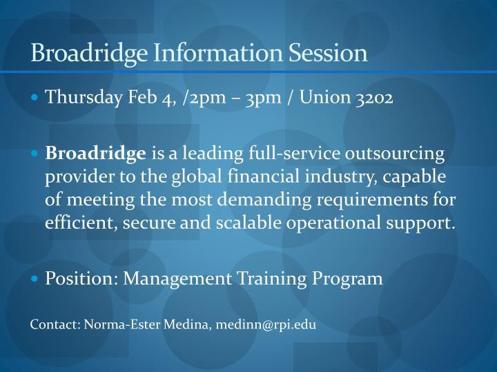 Broadridge Information Session