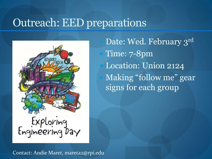 Outreach: EED preparations