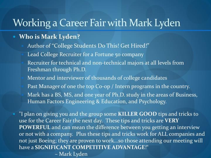 Working a Career Fair with Mark Lyden