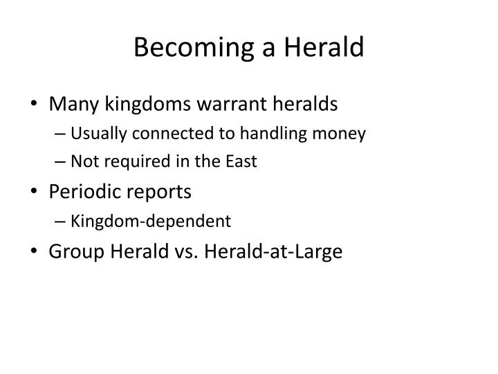 Becoming a Herald