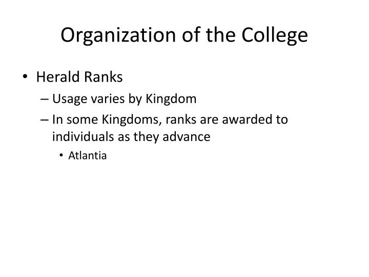 Organization of the College