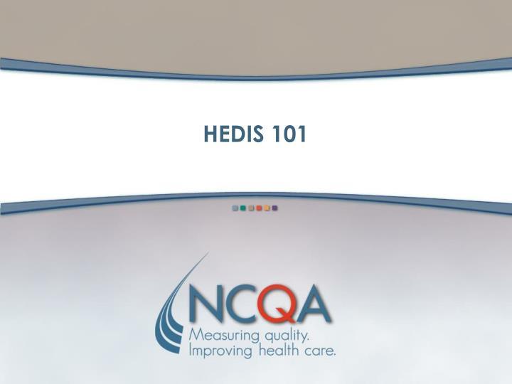 HEDIS 101