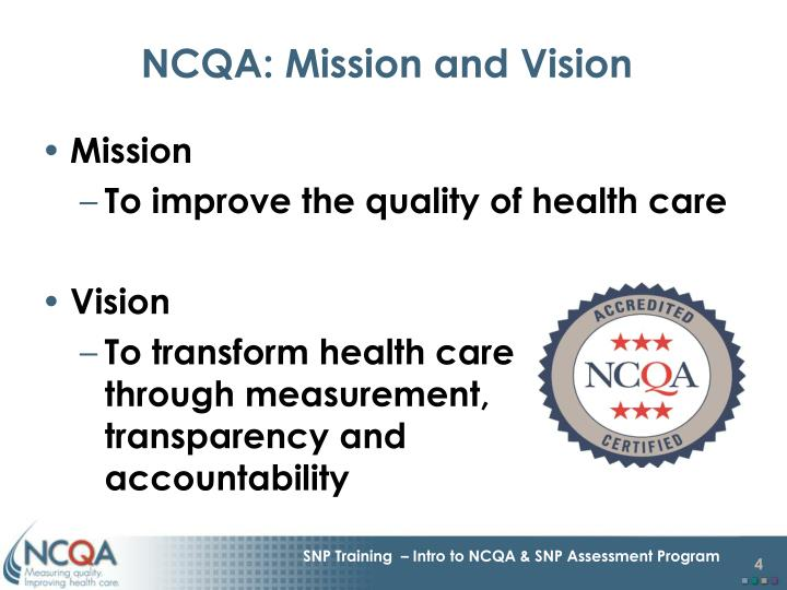 NCQA: Mission and Vision