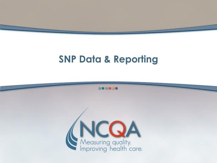 SNP Data & Reporting