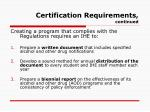 certification requirements continued