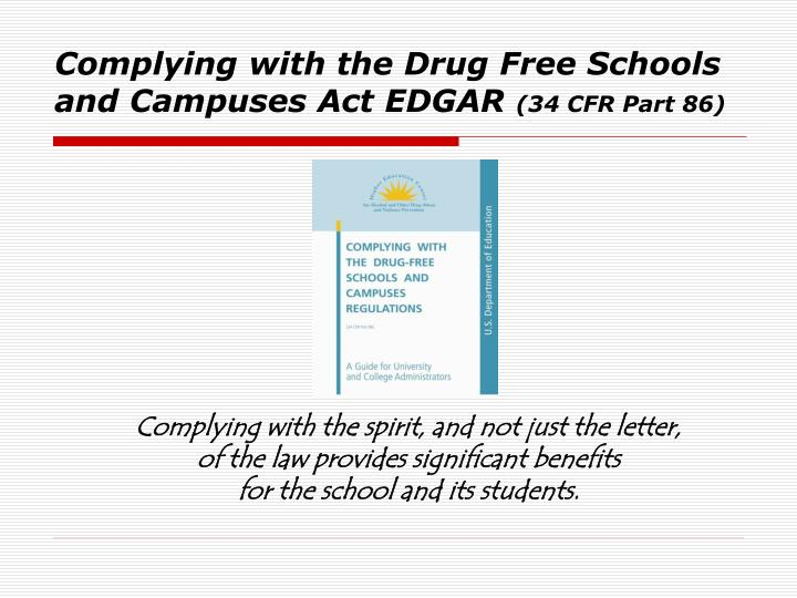 Complying with the Drug Free Schools and Campuses Act EDGAR