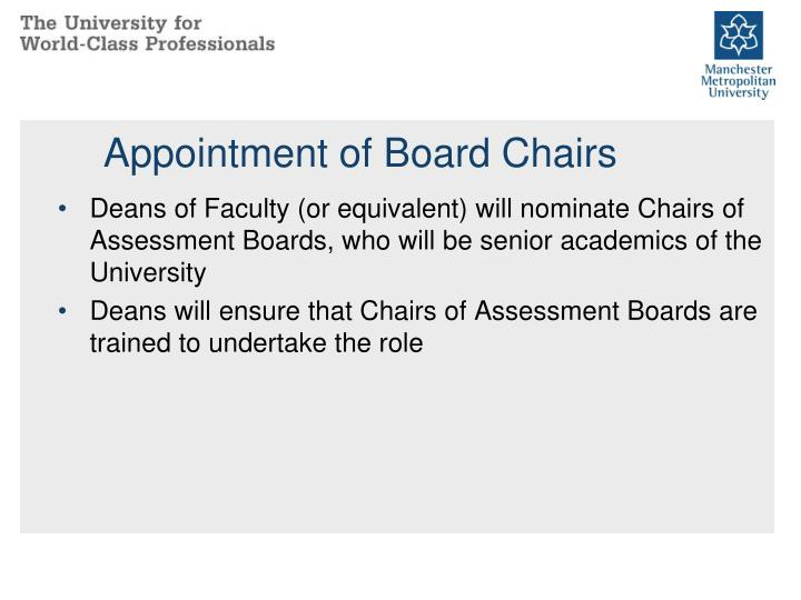 Appointment of Board Chairs