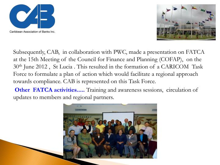Subsequently, CAB,  in collaboration with PWC, made