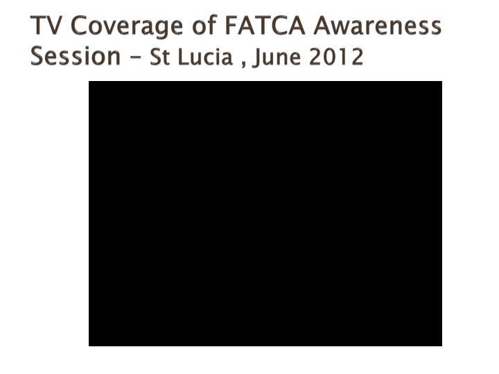 TV Coverage of FATCA Awareness Session –