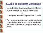 cambio de esquema monetario