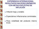 experiencia internacional resultados macroecon micos con metas expl citas de inflaci n