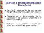 mejoras en la participaci n cambiaria del banco central