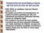transici n en guatemala hacia metas expl citas de inflaci n1