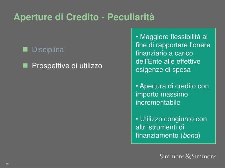 Aperture di Credito - Peculiarità