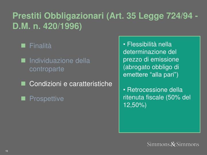 Prestiti Obbligazionari (Art. 35 Legge 724/94 - D.M. n. 420/1996)