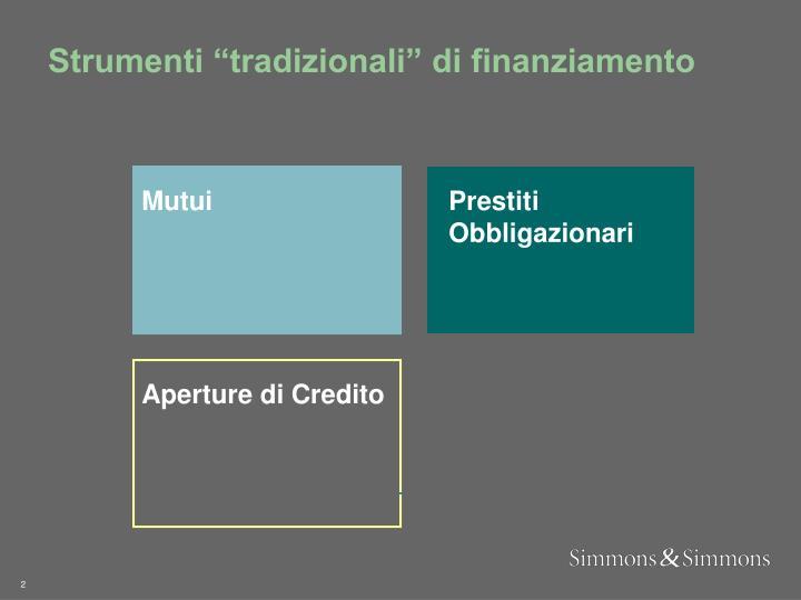 """Strumenti """"tradizionali"""" di finanziamento"""