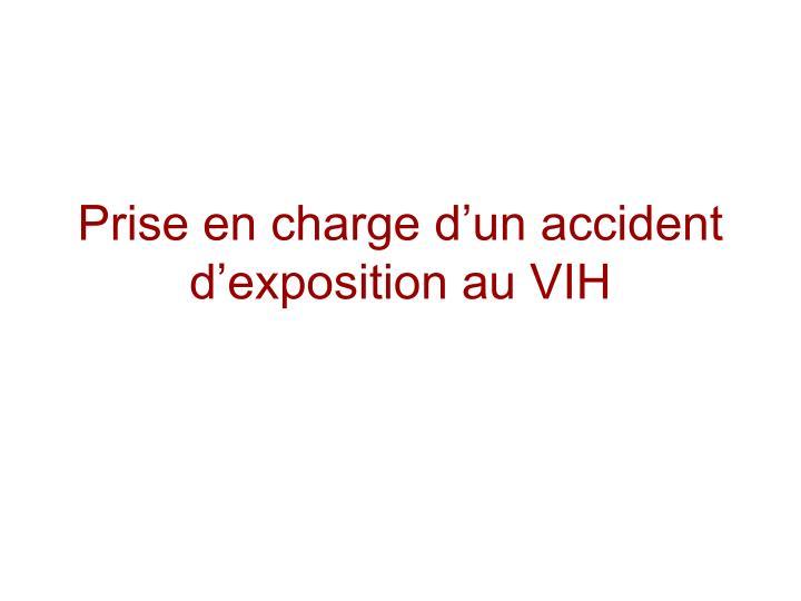 Prise en charge d'un accident d'exposition au VIH