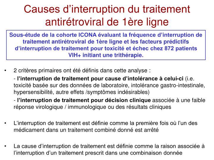 Causes d'interruption du traitement