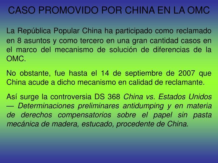 CASO PROMOVIDO POR CHINA EN LA OMC