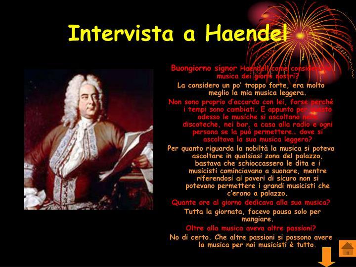Intervista a Haendel
